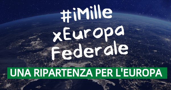#iMilleperEuropaFederale