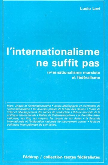 L'Internationalisme ne suffit pas, par Lucio Levi